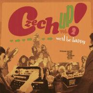 Czech Up! Vol. 2 We'd Be Happy